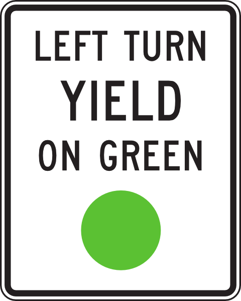 LEFT TURN YIELD ON GREEN - ibid